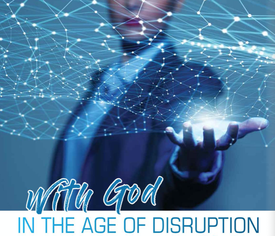 With God in the age of disruption